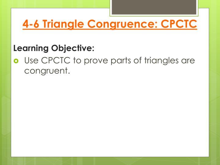 4-6 Triangle Congruence: CPCTC
