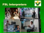 fsl interpreters