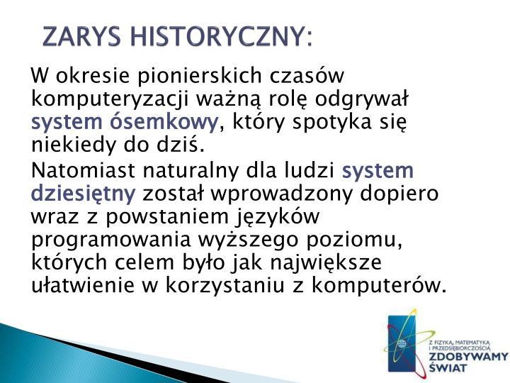 ZARYS HISTORYCZNY:
