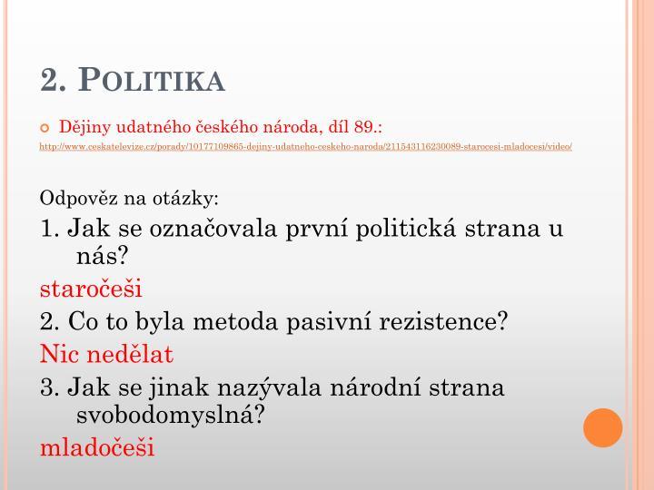2. Politika