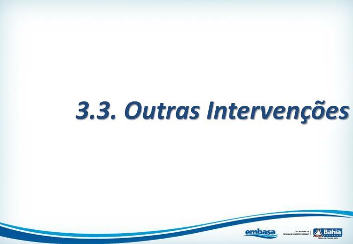 3.3. Outras Intervenções
