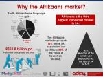 why the afrikaans market2