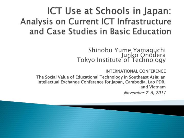 ICT Use at Schools in Japan