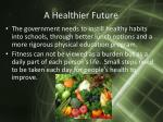 a healthier future