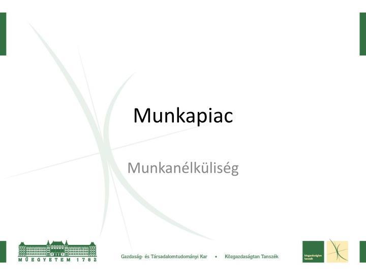 Munkapiac