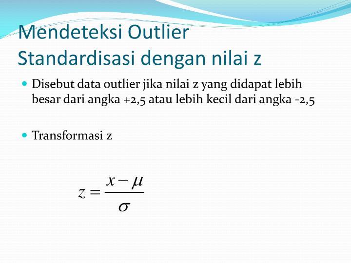 Mendeteksi outlier standardisasi dengan nilai z