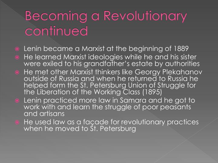 Becoming a Revolutionary continued