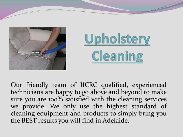 upholstery cleaning n.