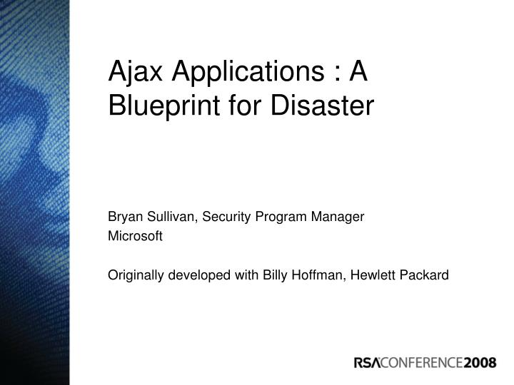 Ppt ajax applications a blueprint for disaster powerpoint ajax applications a blueprint for disaster malvernweather Gallery