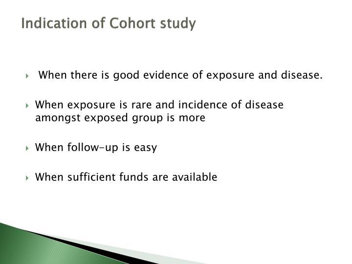 Indication of Cohort study