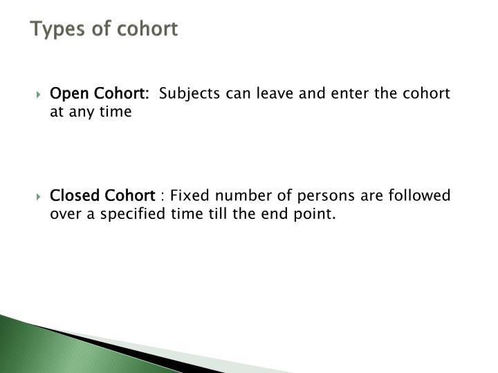 Types of cohort