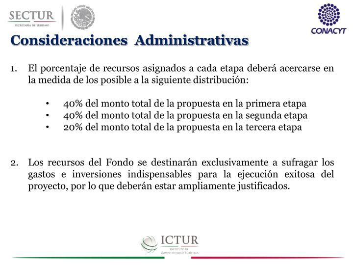 Consideraciones  Administrativas
