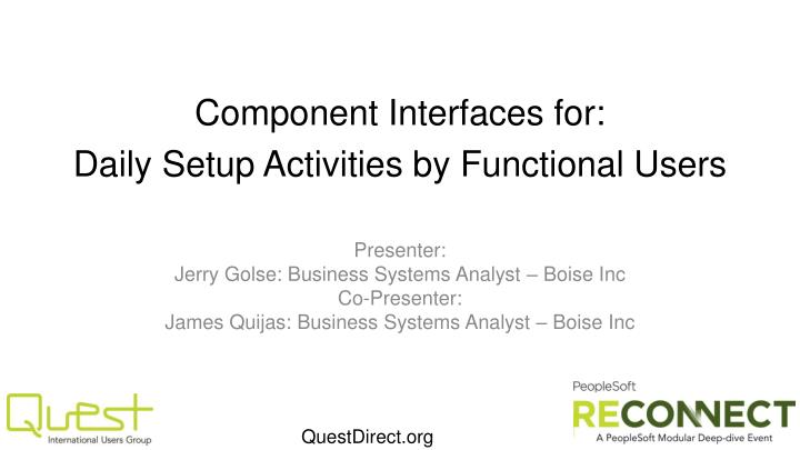 component interfaces for daily setup activities by functional users n.