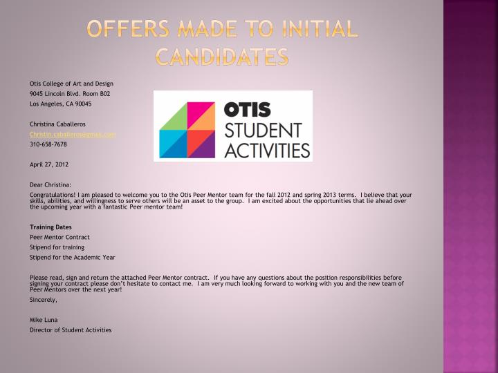 Offers made to initial candidates