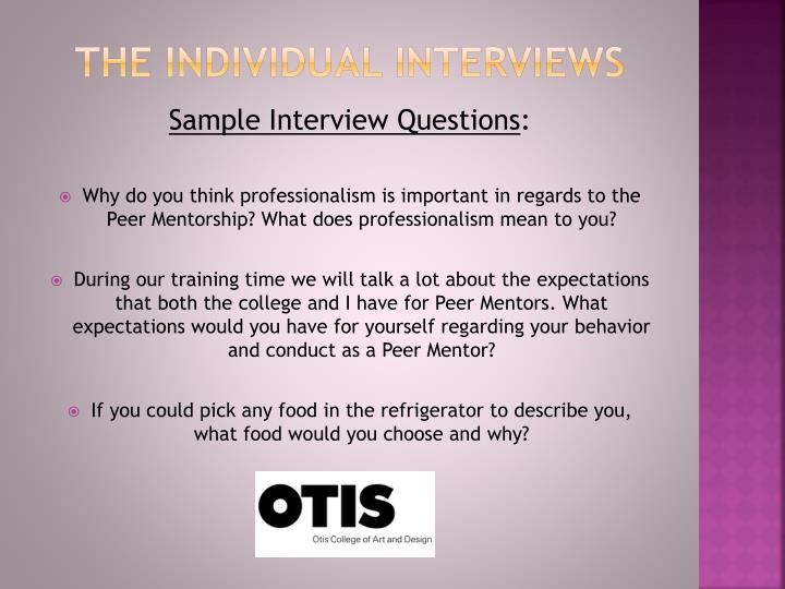 The individual interviews
