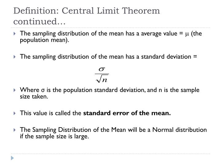 Definition: Central Limit Theorem continued…
