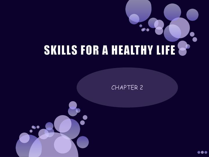 skills for a healthy life n.