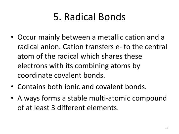 5. Radical Bonds