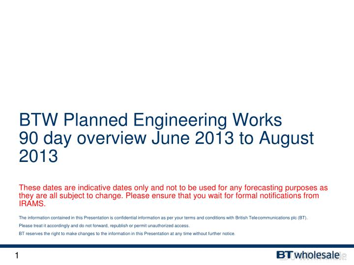 BTW Planned Engineering Works