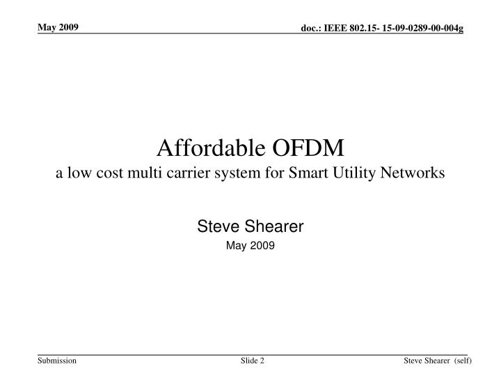 Affordable ofdm a low cost multi carrier system for smart utility networks