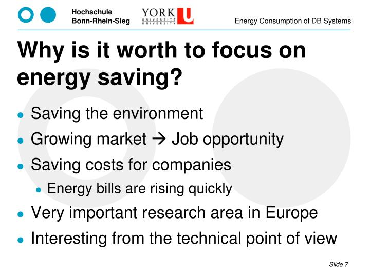 Why is it worth to focus on energy saving?