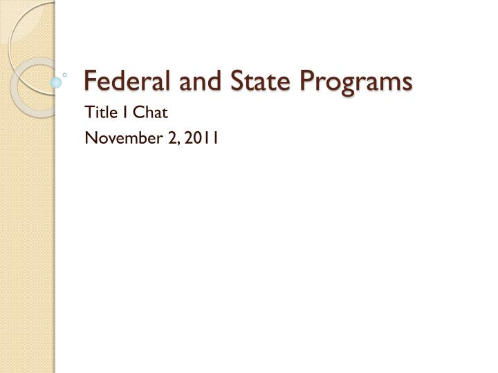 federal and state programs n.