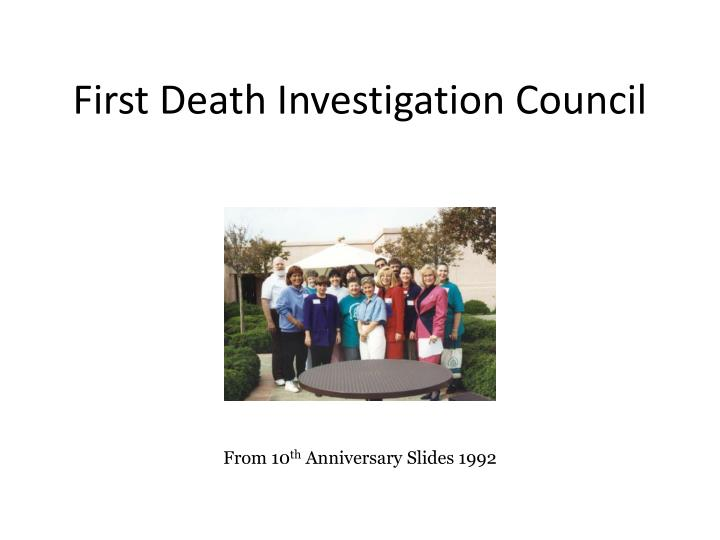 First Death Investigation Council