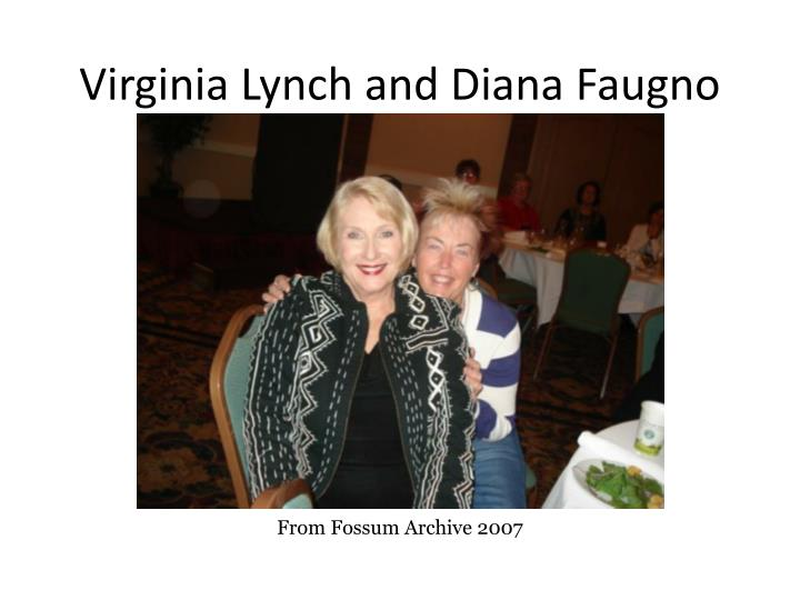 Virginia Lynch and Diana