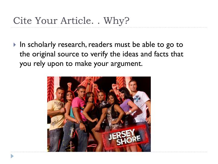 Cite Your Article. . Why?