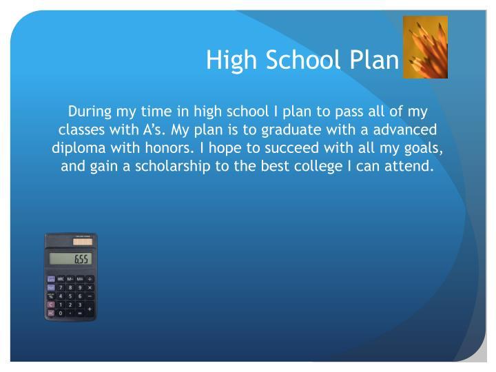 High school p lan