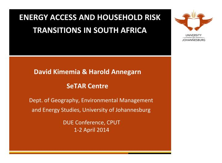 energy access and household risk transitions in south africa n.