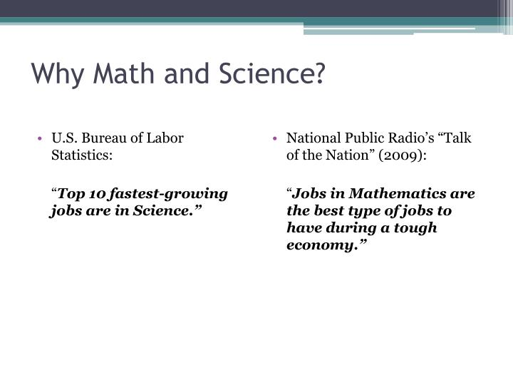 Why Math and Science?