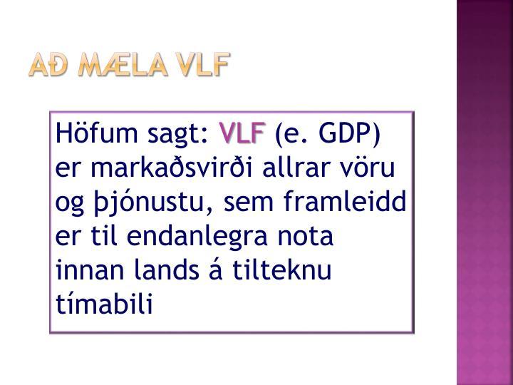Að mæla VLF