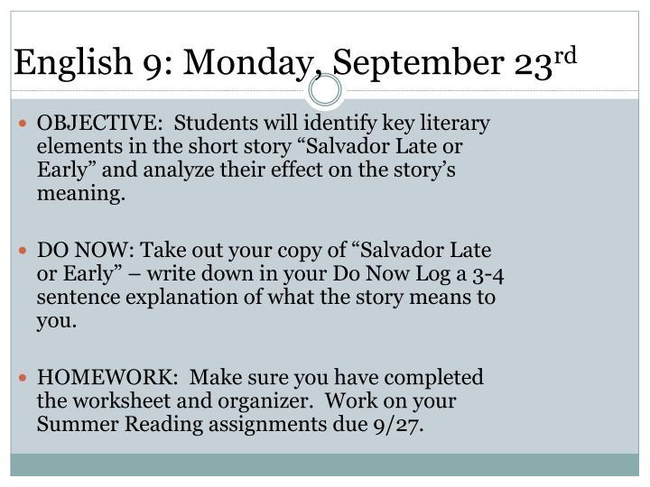 English 9: Monday, September 23