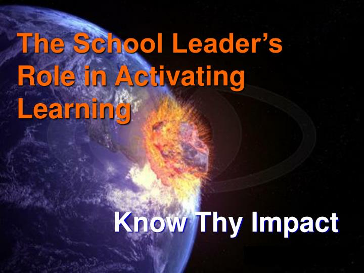the school leader s role in activating learning n.