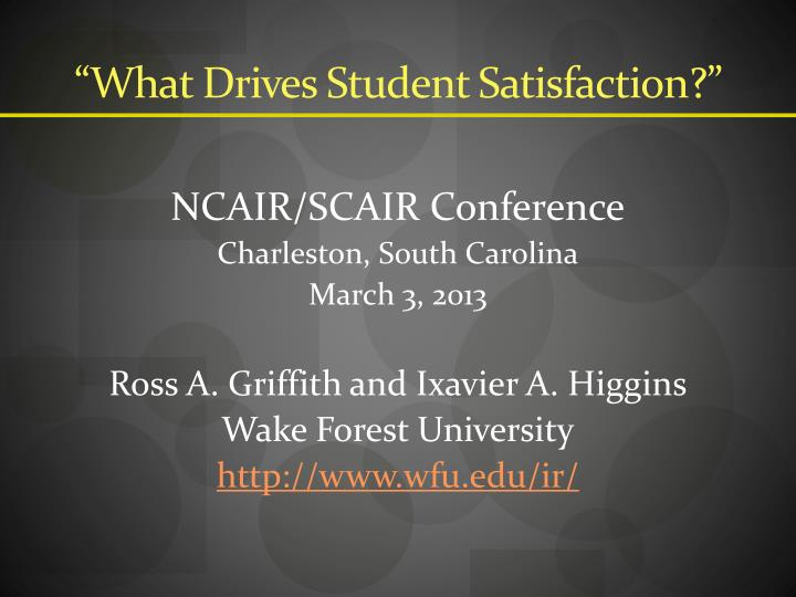 What drives student satisfaction