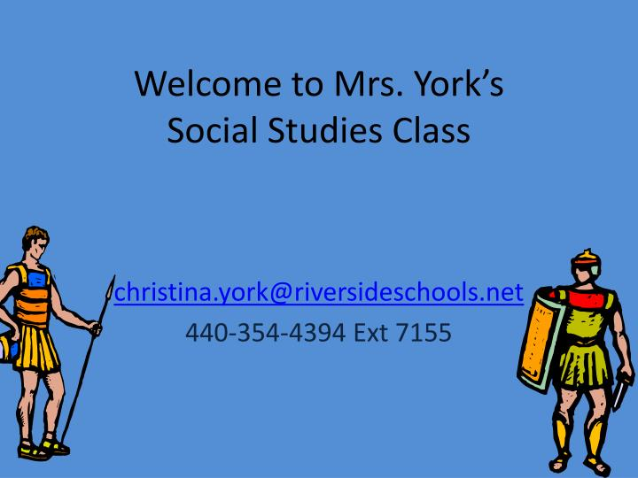 welcome to mrs york s social studies class n.