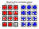bead pull in complex plane
