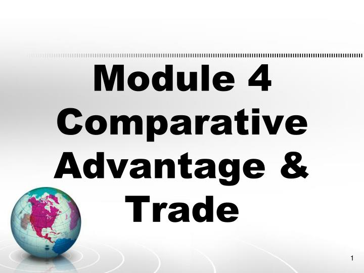 module 4 comparative advantage trade n.