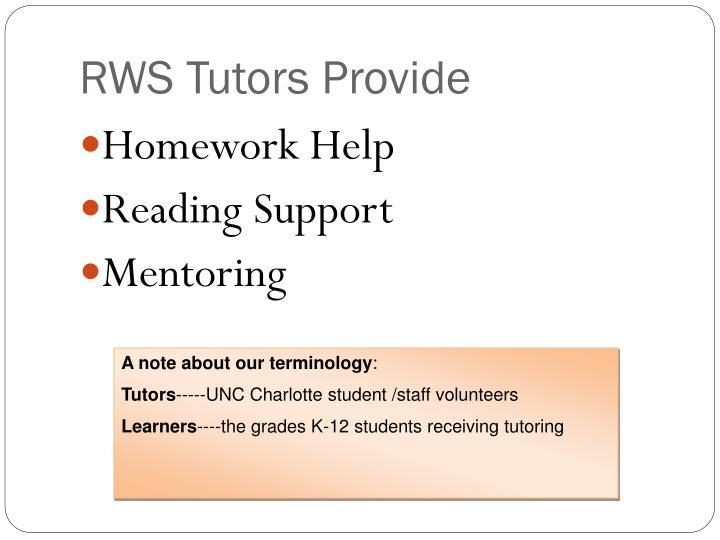 Rws tutors provide
