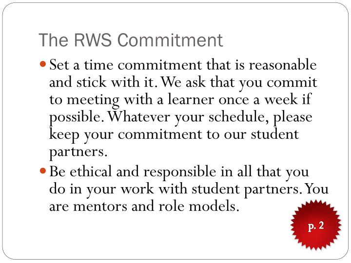 The RWS Commitment