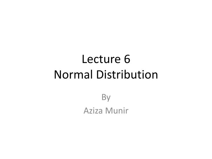 lecture 6 normal distribution n.