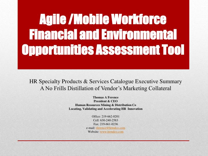 agile mobile workforce financial and environmental opportunities assessment tool n.
