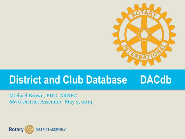 District and Club Database     DACdb