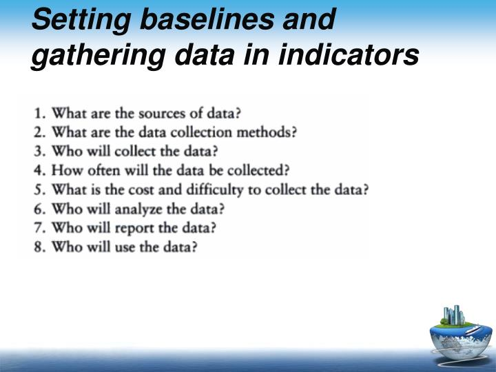 Setting baselines and gathering data in indicators