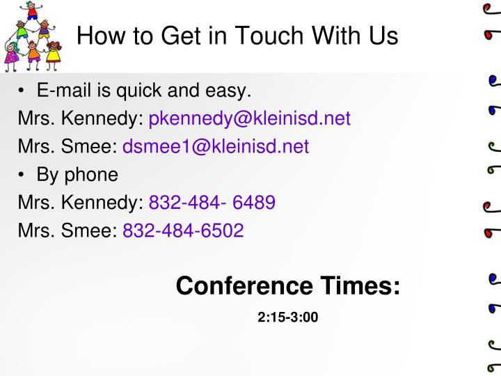 How to Get in Touch With Us