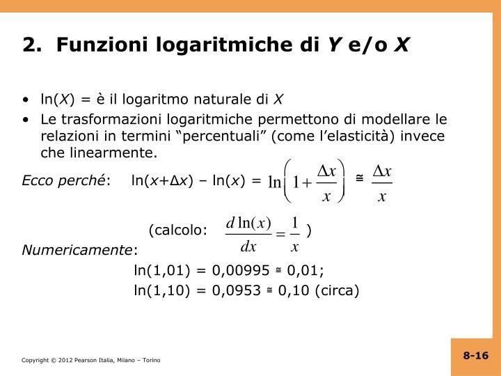 2.  Funzioni logaritmiche di