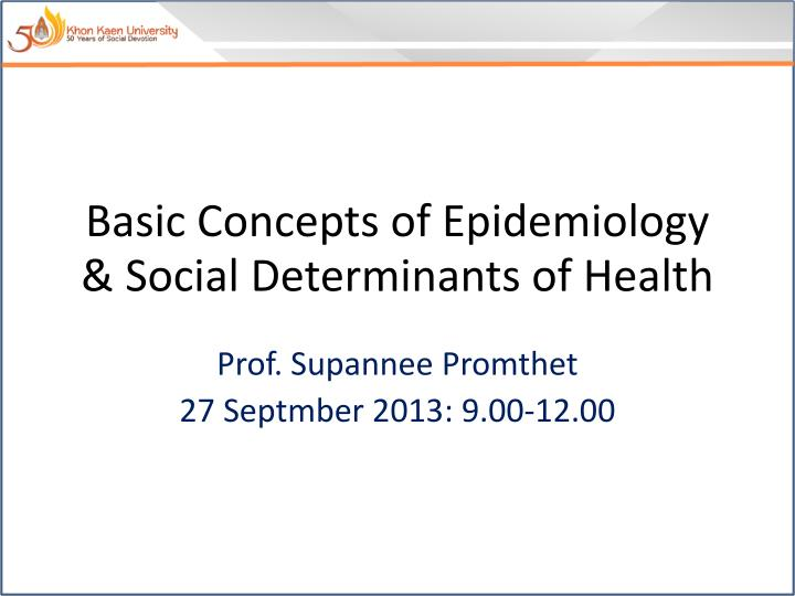 basic concepts of epidemiology social determinants of health n.