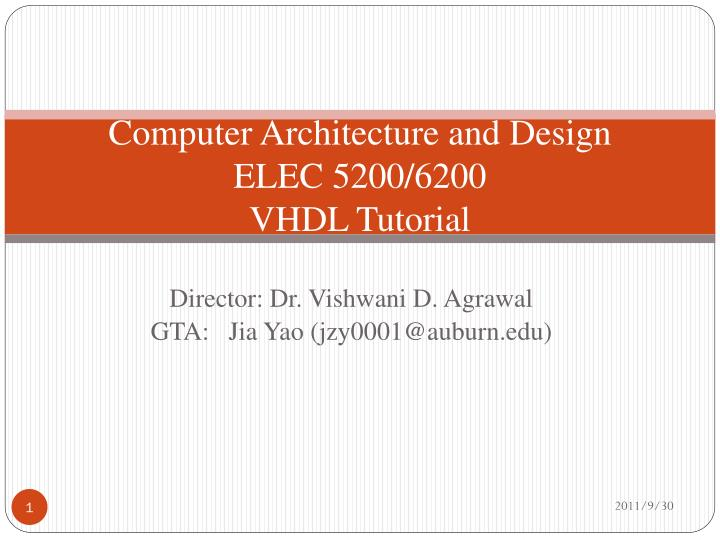 PPT - Computer Architecture and Design ELEC 5200/6200 VHDL