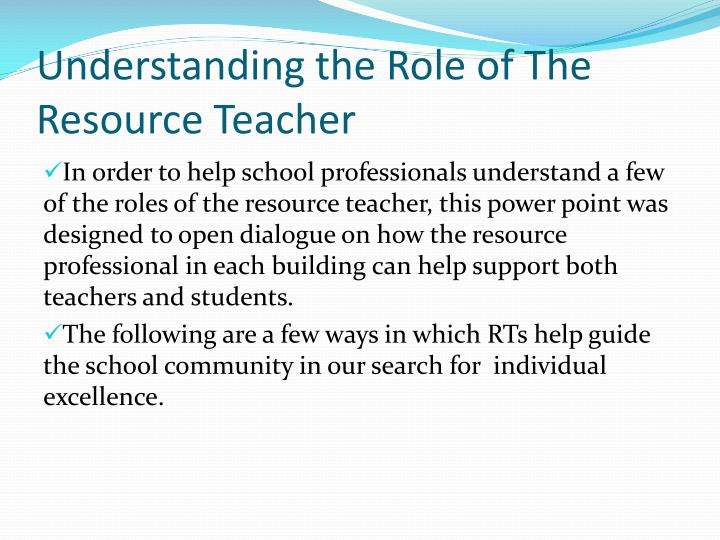 PPT - Understanding the Role of The Resource Teacher PowerPoint